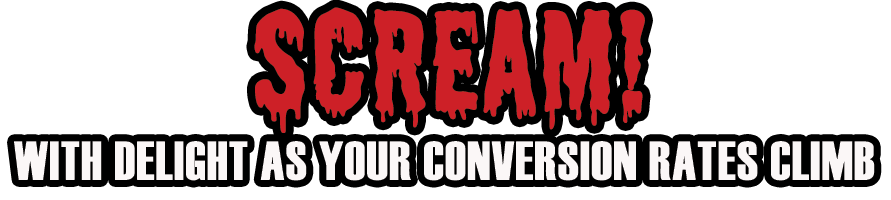 Scream with Delight With Better conversion rates in direct response marketing